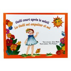 """Album illustré """"Guili court après le soleil / La Guilí vol empaitar el sol"""""""